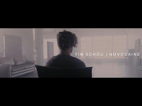 TIM SCHOU - NOVOCAINE