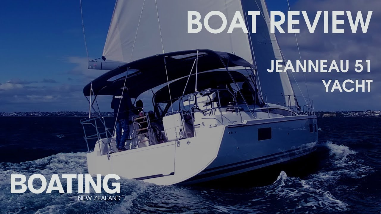 Boat Review - Jeanneau 51 Yacht with Lawrence Schaffler