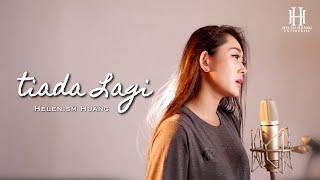 TIADA LAGI - MAYANGSARI | Helenism Huang Cover