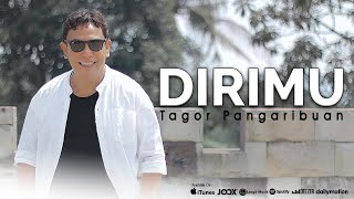 Tagor Pangaribuan - Dirimu (Official Music Video)