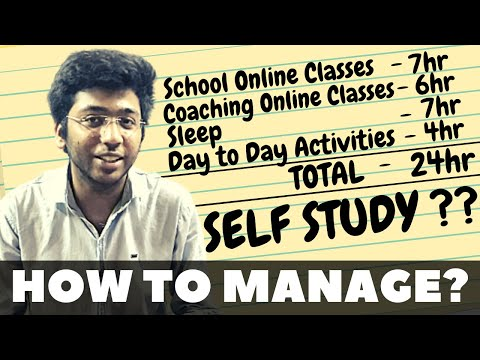 How to manage online classes and self study | Must Watch