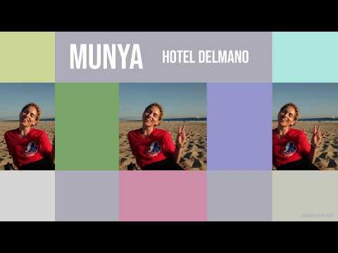 MUNYA - Hotel Delmano