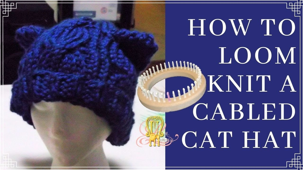 How To Loom Knit A Braided Cat Hat Youtube