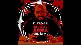 Jamala wlo - Dj Johnny (official remix) by hazem al sadder . جمالا ولو ريمكس حازم الصدير ديجي جوني