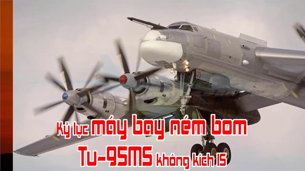 Kỷ lục máy bay ném bom Tu 95MS không kích IS