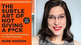 Review: THE SUBTLE ART OF NOT GIVING A F*CK by Mark Manson
