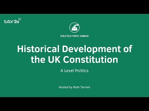Historical Development of the UK Constitution