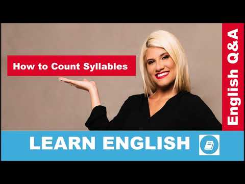 How To Count Syllables – English Language Questions And Answers