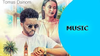 Ella TV - Tomas Daynom - Mexakuki - New Eritrean Music 2018 - ( Official Music Video )