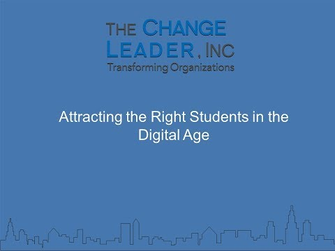 Attracting the Right Students in the Digital Age