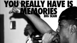 Memories (PART II) - Big Sean Ft. John Legend