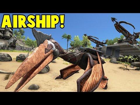 The Airship! Quetzal Ark Survival Evolved