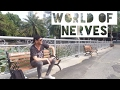 World of Nerves | Daily VLOG#_040
