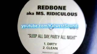 Download Redbone aka Ms. Ridiculous - Sleep All Day, Party All Night (Dirty) MP3 song and Music Video