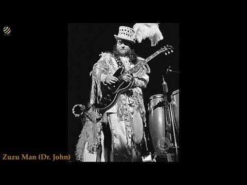 Zuzu Man - Dr.John (HQ Audio)