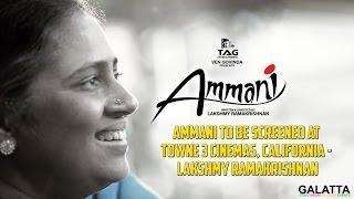 Ammani at Towne 3 Cinemas, California - Lakshmy Ramakrishnan