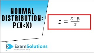 Normal Distribution P(X less than x) : ExamSolutions