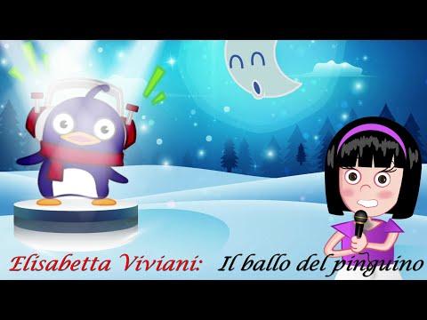 IL BALLO DEL PINGUINO - Elisabetta Viviani - Canzoni per bambini e bimbi