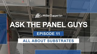 Ask the Panel Guys Episode 11: All About Substrates