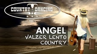 Valzer lento country - ANGEL - COUNTRY DANCING Vol 1 - country waltz music line dance