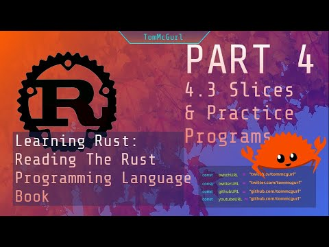 Learn Rust Together: Slices - Part 4