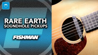 Fishman Rare Earth Soundhole Pickups