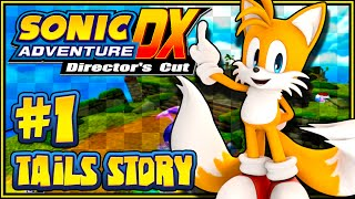 Sonic Adventure DX PC - (1080p) Part 1 - Tails