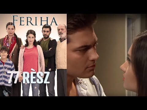 Feriha - 77. rész letöltés
