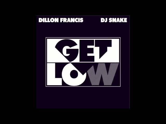 Dillon Francis & Dj Snake — Get Low (Audio)