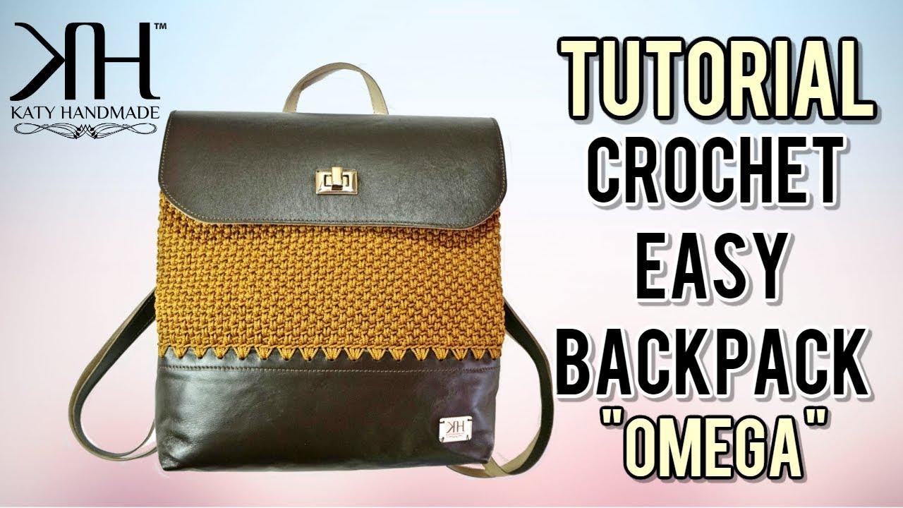 "TUTORIAL CROCHET BACKPACK ""Omega"" BASKET STITCH ○ Katy Handmade"
