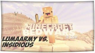 lumaArmy vs. Insidious | BedWars ClanWar | Round 3
