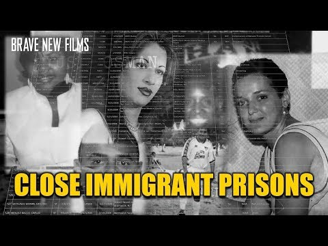 Immigrant Prisons • BRAVE NEW FILMS