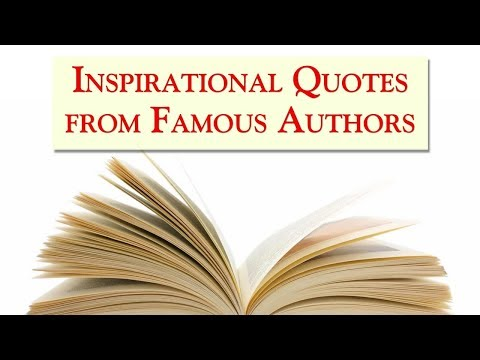 Inspirational Quotes from Famous Authors