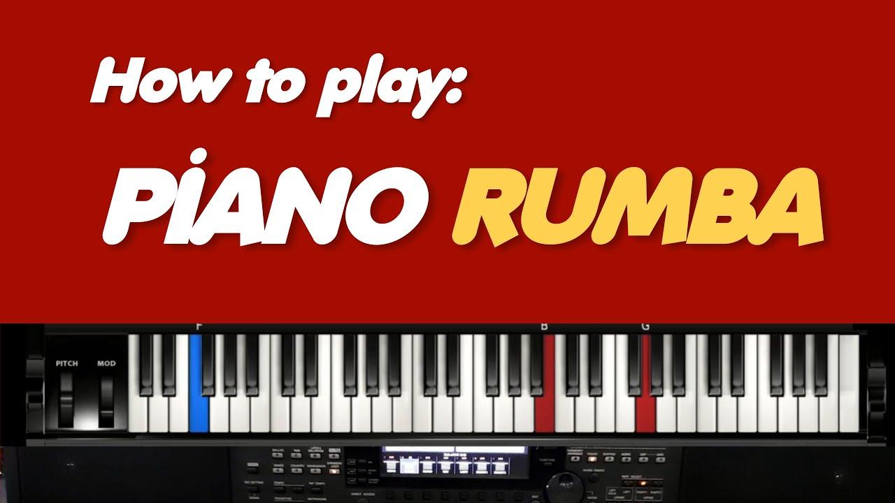 Download Rumba Piano Tutorial - Lesson 1