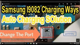 SAMSUNG Galaxy Grand Duos GT-I9082 Auto Charging Ways/Extra Charging Ic Jumper Repairing Solution