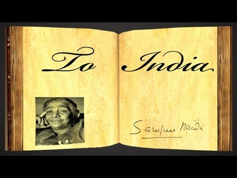 To India By Sarojini Naidu - Poetry Reading