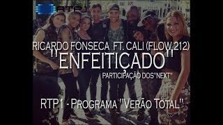 Enfeitiçado - Ricardo Fonseca ft.Cali (Flow 212) em DIRETO