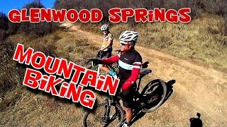 Mountain BIking EXTREME-Glenwood Springs Colorado-Forest Hollow/Boy Scout Trail-From Start To Finish