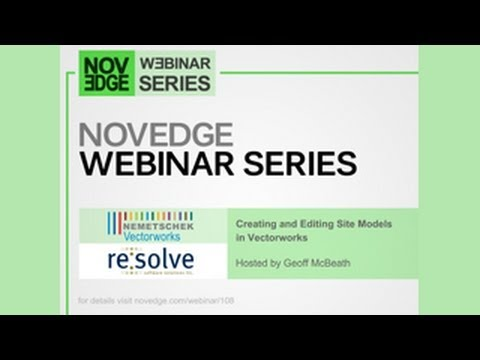 Novedge Webinar #108: Creating & Editing Site Models in Vectorworks with Resolve