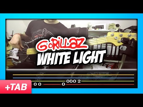Gorillaz  White Light  Bass  +  Tabs