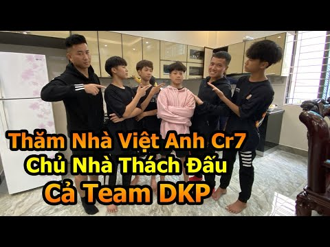 Đỗ Kim Phúc đi thăm nhà Việt Anh CR7 và Thử Thách Bóng Đá Ronaldo Nhí so tài cả Team DKP