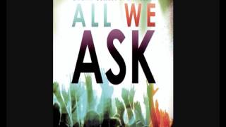 Gateway College of Evangelism - All We Ask