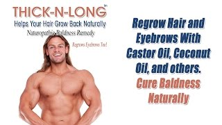 Regrow Hair and Eyebrows With Castor Oil Coconut Oil Cure Baldness Naturally