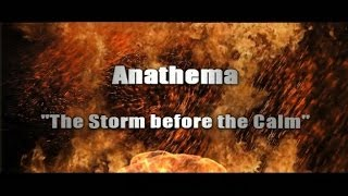 ANATHEMA - The Storm Before the Calm