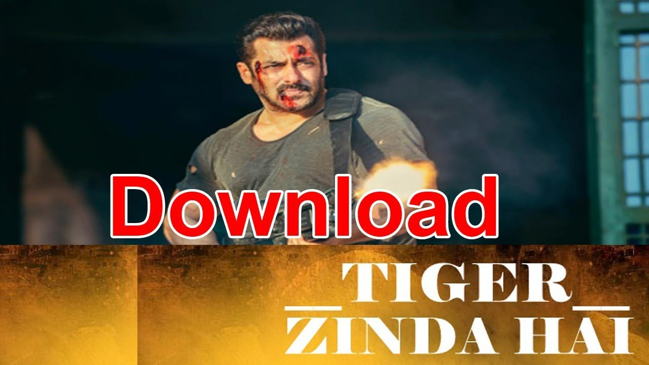 How To Download Tiger Zinda Hai Full Movie In HD With 100