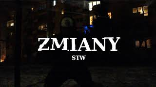 STW - Zmiany prod. Manny [VIDEO by KZK]