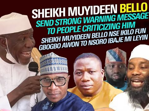Download SHEIKH MUYIDEEN BELLO SEND STRONG WARNING MESSAGE TO PEOPLE CRITICISING HIM
