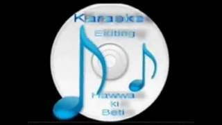 Ye dil tum bin kahin lagata nahi (  Izzat  ) Free karaoke with lyrics by Hawwa -