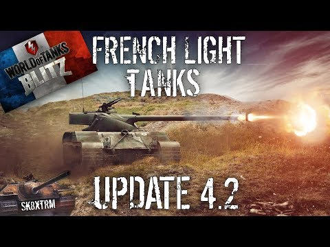 Update 4.2 - French Light Tanks Preview! - Wot blitz