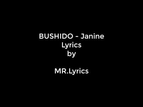BUSHIDO - Janine | Lyrics